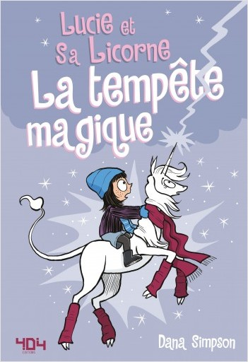 Lucie et sa licorne Tome 6 : La tempête magique - Bande dessinée jeunesse - Dès 8 ans
