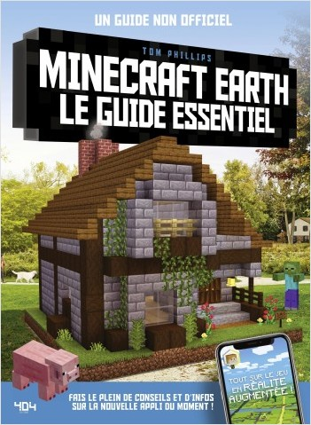 Minecraft Earth, le guide essentiel
