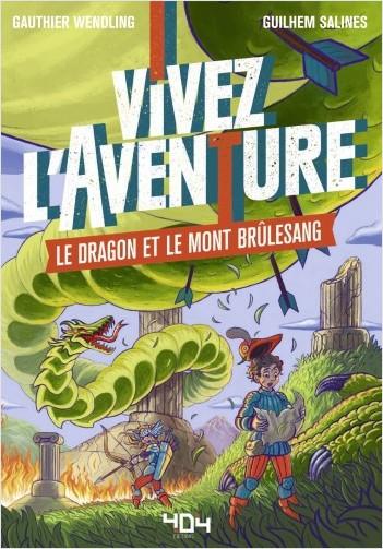 Vivez l'Aventure - Le dragon et le mont Brûlesang