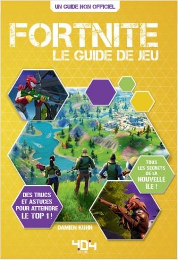 Fortnite : Le guide de jeu non-officiel (chapitre 2 inclus) - Guide de jeux vidéo - Dès 9 ans
