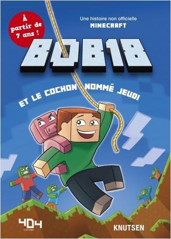Bob18 et le cochon nommé Jeudi