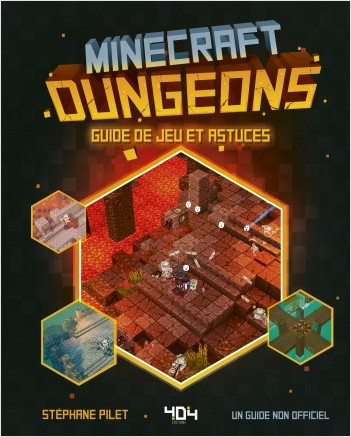 Minecraft Dungeons : Guide de jeu et astuces - Guide de jeux vidéo - Dès 8 ans