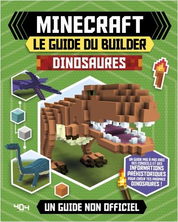 Minecraft - Le guide du builder - Dinosaures