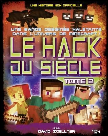 Minecraft : Le Hack du siècle Tome 2 - Bande dessinée jeunesse humour - Dès 10 ans