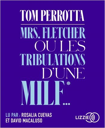 Mrs Fletcher ou les tribulations d'une MILF