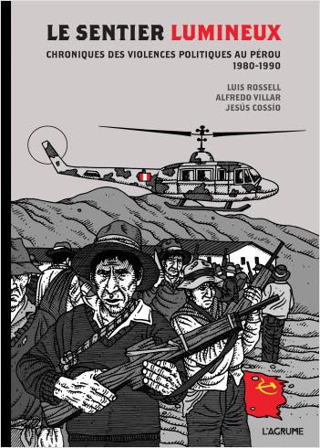 Le Sentier lumineux - Bande dessinée journalistique