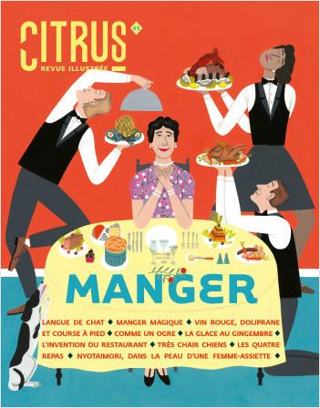 Citrus #5 Manger - Revue de société illustrée