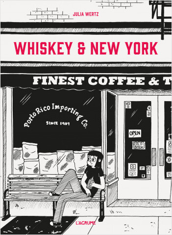 Whiskey & New York - BD Roman graphique - Autobiographie