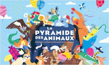 La pyramide des animaux - Album spectaculaire - Cherche et Trouve - Dès 3 ans