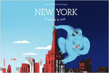 New York le jour & la nuit - Album - Livre spectaculaire - dès 4 ans
