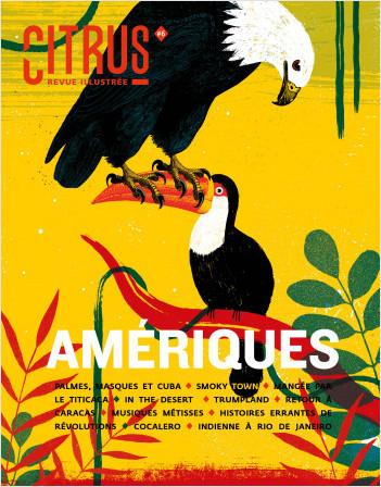 Citrus #6 Amériques - Revue de société illustrée