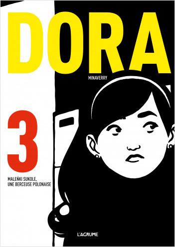 Dora 3 - Malenki Sukole, une berceuse polonaise - Bande dessinée d'espionnage - Nazisme