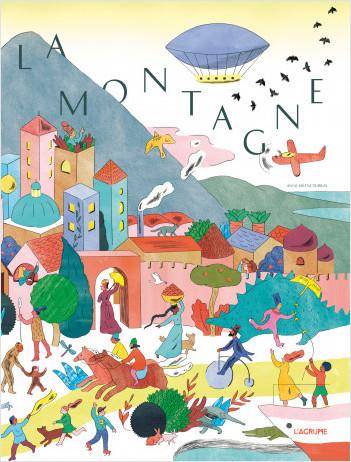 La montagne - Album très grand format - Histoire de l'évolution - Histoire des hommes - Dès 5 ans