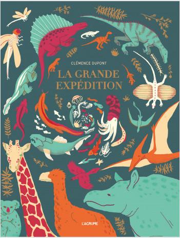 La grande expédition - Documentaire - Histoire de l'évolution - Terre - Dinosaures - Dès 6 ans