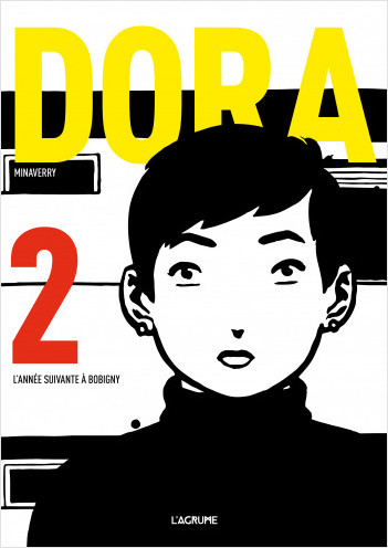 Dora 2 - L'année suivante à Bobigny - Bande dessinée d'espionnage - Nazisme