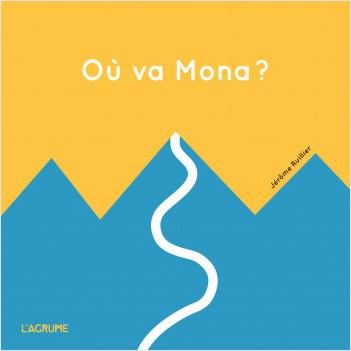 Où va Mona ? - Livre tactile - Livre tout carton accordéon - Grandir - Cadeau naissance - Dès 1 an
