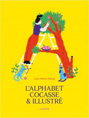 L'alphabet cocasse & illustré - Album - Abécédaire - Dès 5 ans