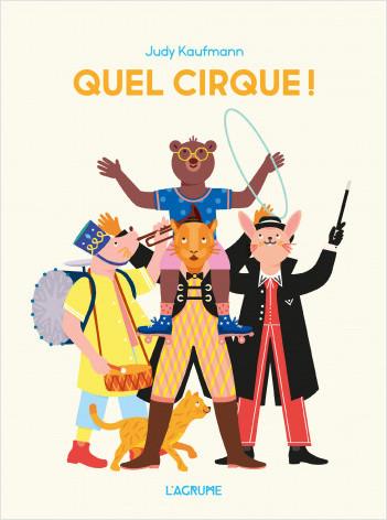 Quel cirque ! - Imagier tout carton - Dès 2 ans